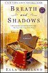 Breath and Shadows (Ballantine Reader's Circle)