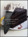 A Taste of Murder: Diabolically Delicious Recipes from Contemporary Mystery Writers