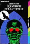 Le Fantôme de Canterville / Le Crime de Lord Arthur Savile by Oscar Wilde