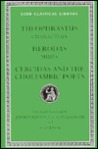 Theophrastus: Characters / Herodas: Mimes / Cercidas and the Choliambic Poets