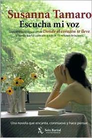 Escucha Mi Voz by Susanna Tamaro