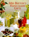 Mrs. Beeton's Hand-Made Gifts