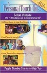 A Personal Touch On...Celiac Disease: The Misdiagnosed Intestinal Disorder