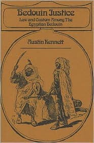 Bedouin Justice: Law and Customs Among the Egyptian Bedouin