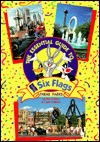 The Essential Guide: To Six Flags Theme Parks