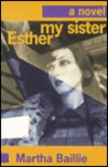 My Sister, Esther