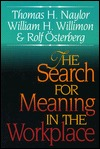 The Search for Meaning in the Workplace