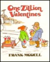 One Zillion Valentines by Frank Modell