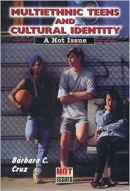 Multiethnic Teens and Cultural Identity