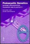 Prokaryotic Genetics: Genome Organization, Transfer, And Plasticity