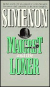 Maigret and the Loner (Maigret, #73)