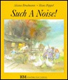 Such a Noise!: A Jewish Folktale