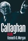 Callaghan by Kenneth O. Morgan