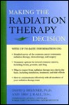 Making the Radiation Therapy Decision