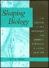 Shaping Biology: The National Science Foundation and American Biological Research, 1945-1975