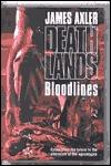Bloodlines by James Axler