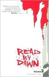 Read By Dawn - Volume 2