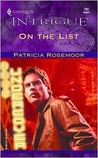 On The List by Patricia Rosemoor