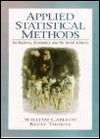 Applied Statistical Methods: For Business, Economics, and the Social Sciences