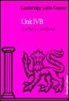Cambridge Latin Course Unit 4b Teacher's Handbook