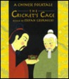 The Cricket's Cage: A Chinese Folk Tale