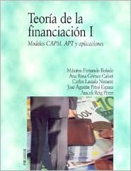 Teoria De La Financiacion/ Finance Theory: Modelos Capm, Apt Y Aplicaciones / Models Capm, Apt and Applications (Economia Y Empresa / Economy and Business)