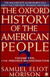 The Oxford History of the American People, Volume 2: 1789 Through Reconstruction