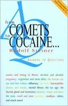 From Comets to Cocaine . . . by Rudolf Steiner