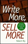 Write More, Sell More by Robert W. Bly