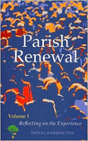 Parish Renewal: Volume I: Reflecting on the Experience