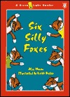 Six Silly Foxes