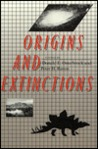 Origins and Extinctions