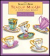 Teacup Mix Up