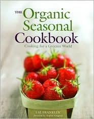 The Organic Seasonal Cookbook