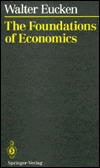 The Foundations of Economics: History and Theory in the Analysis of Economic Reality