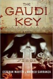 The Gaudi Key by Esteban Martín