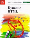 Dynamic HTML, Illustrated Introductory