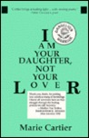 I Am Your Daughter, Not Your Lover