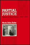 Partial Justice: Women In State Prisons, 1800 1935
