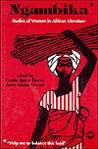 Ngambika: Studies Of Women In African Literature