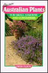 New Australian Plants For Small Gardens And Containers