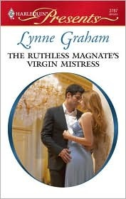 The Ruthless Magnate's Virgin Mistress by Lynne Graham
