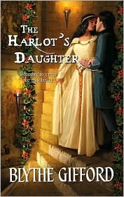 The Harlot's Daughter by Blythe Gifford