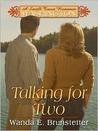 Talking for Two by Wanda E. Brunstetter