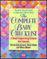 The Complete Baby Checklist: A Total Organizing System For Parents