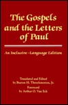 The Gospels and the Letters of Paul: An Inclusive-Language Edition