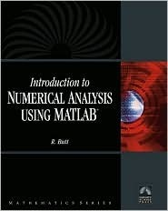 Introduction To Numerical Analysis Using MATLAB with CD-ROM (Mathematics) (Computer Science)