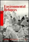 Environmental Refugees (Natural Resources-Water Series : No 25)
