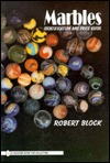 Marbles by Robert Block