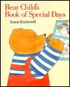 Bear Child's Book of Special Days